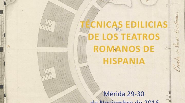 SEMINARIO DE ARQUITECTURA ROMANA: Las técnicas edilicias de los teatros romanos de Hispania