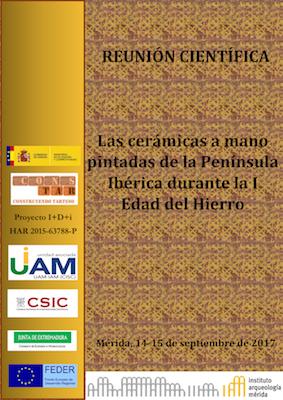 REUNIÓN CIENTÍFICA: Las cerámicas a mano pintadas de la Península Ibérica durante la I Edad del Hierro