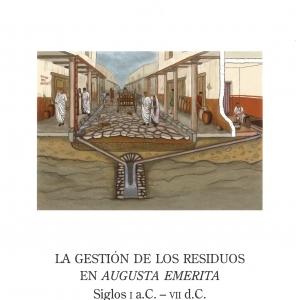 ACERO PÉREZ, J. 2018: La gestión de los residuos en <i>Augusta Emerita<i>: siglos I a.C.-VII d.C. Anejos de AEspA LXXXII.