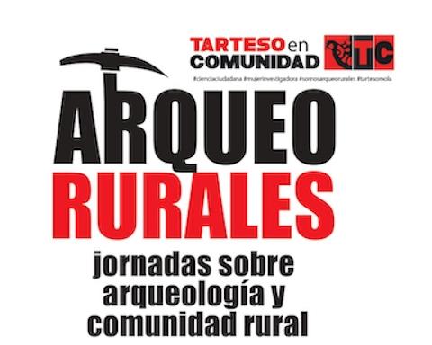 ARQUEO RURALES. Jornadas sobre Arqueología y Comunidades Rurales